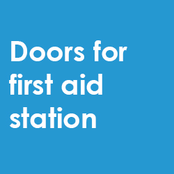 Doors for first aid station